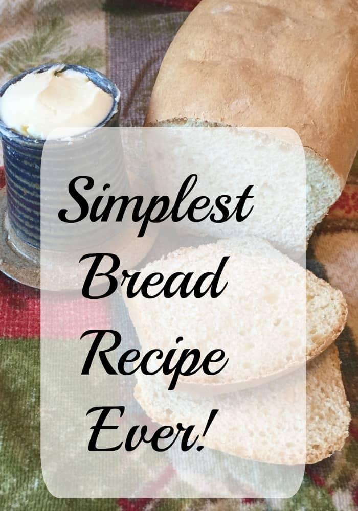 simplest bread recipe ever