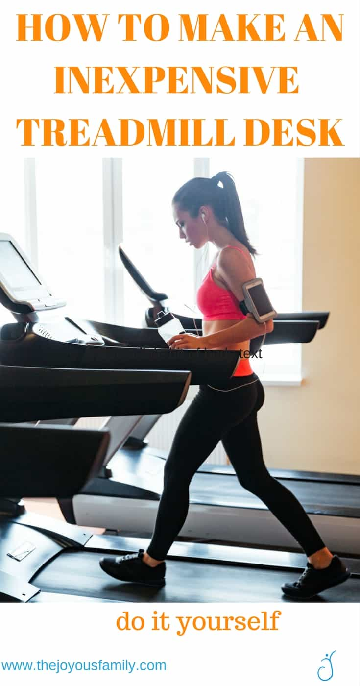 HOW TO MAKE AN INEXPENSIVE TREADMILL DESK