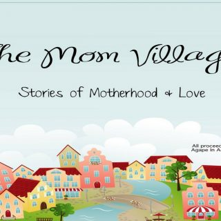 The Mom Village -Stories of Strength and Courage
