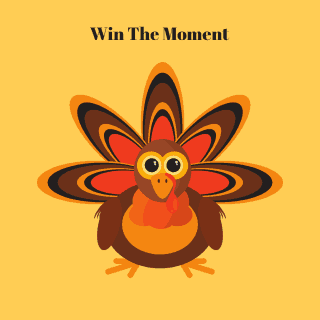 Thanksgiving Emotional Sobriety Challenge: Win The Moment